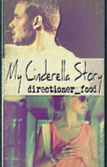 My Cinderella Story (Liam Payne)