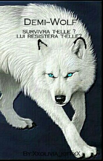 Demi -- Wolf [En Petite Pause]