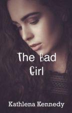 The Nerdy Bad Girl by KathlenaKennedy