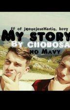 My story (FF-Jmenuju se Martin, Kovy) by Chobosa