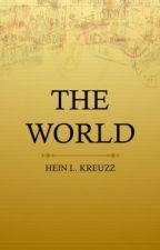 The World by HeinLKreuzz