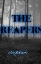 The Reapers. by xXLivingForMusicXx