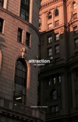 attraction. by -existea