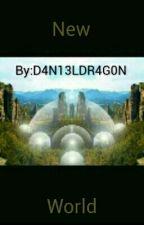 New World by D4N13LDR4G0N