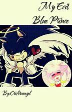 Sonamy-My Evil Blue Prince  by Crisfireangel