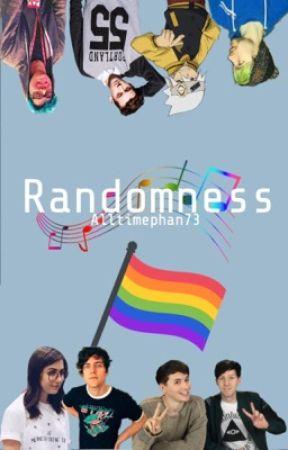 Randomness by AllTimePhan73