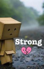 I Am A Strong Girl by natasha_30