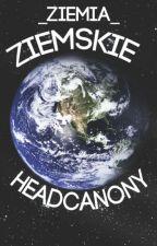 Ziemskie headcanony by _APH_Earth_