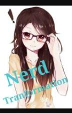 Nerd Transformation  by NicoleRico18