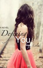 Defining You by SimplyCelia