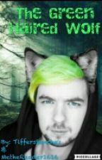 The Green Haired Wolf by Tiffer_Reader