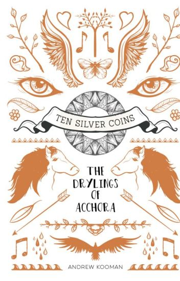 Ten Silver Coins - The Drylings of Acchora