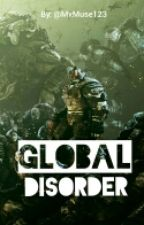 Global Disorder by Fkhrs_