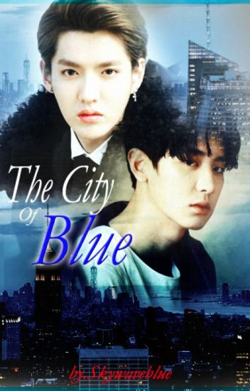 The City Of Blue