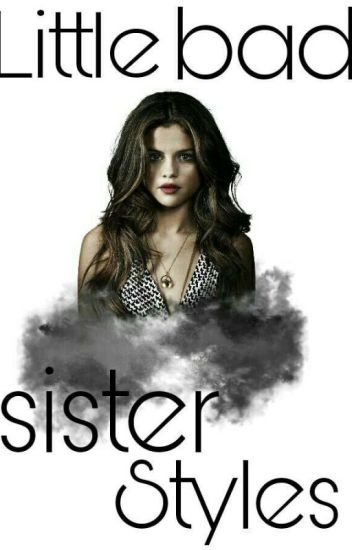 Little bad sister Styles!  1D FF