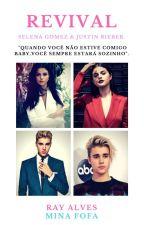 Revival - Selena Gomez & Justin Bieber. by minafofa