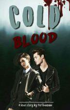 Cold Blood by Profilanonim