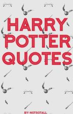 Harry Potter Quotes by notsotall