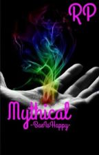 Mythical RP by -BaeIsHappy-