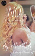 """""""NO"""" פאנפיק על פרסי ג'קסון by HPJARB"""
