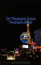 Dr. Tomlinson (Louis Tomlinson Smut) by FallOutBoy221B