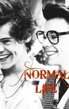 Normal  Life by Harryismybaby28