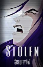 Stolen || (BBRae fanfic) [COMPLETED] by Scruffy447