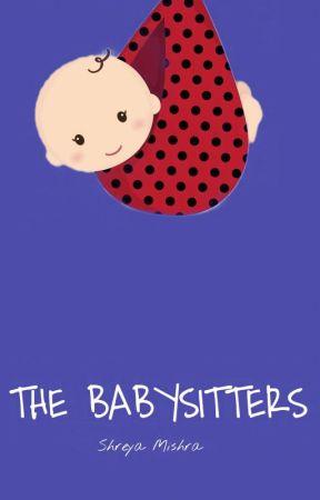 The Babysitters by shhhhhhreya