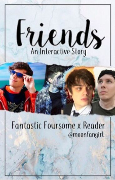 Friends - fantastic foursome x reader