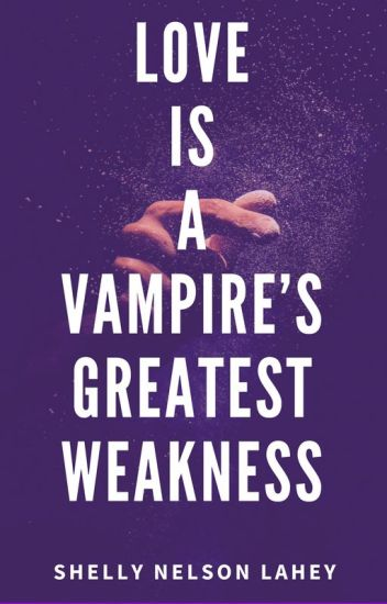 Love Is A Vampire's Greatest Weakness (Klaus Mikaelson Love Story)