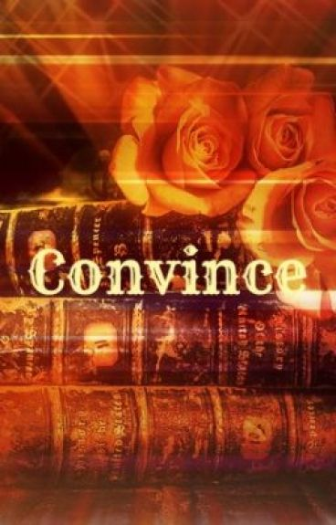 Convince by poieo_arbil