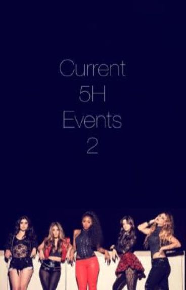 Current 5H Events 2