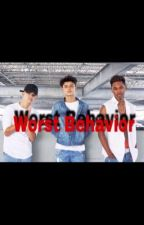 Worst Behavior ( TBD Story)#2  by mindlesschicklover