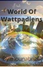 World of Wattpadiens by mounabn26