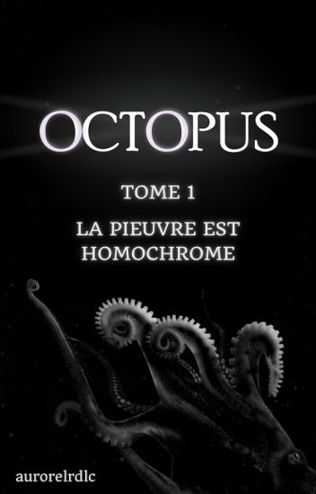 Octopus - Tome 1