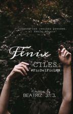 Fénix | #FicDelFicLMM | Ciles by Miss_Stilinski_