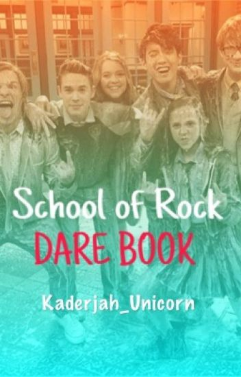 School of Rock: A Dare Book {ON HOLD}