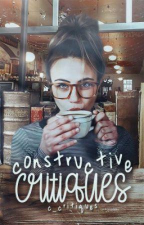 Constructive Critiques by C_Critiques