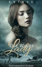 Die wilde Lady by xbinsx