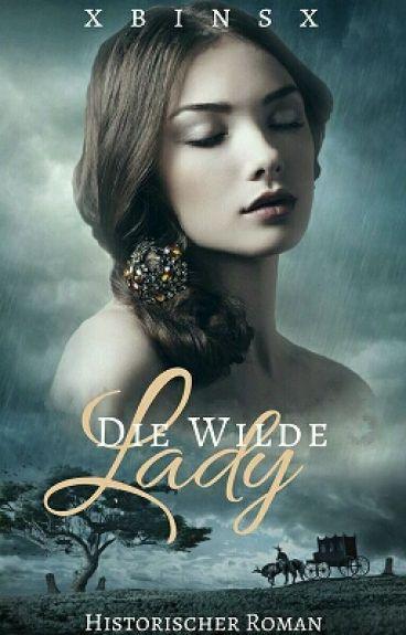 Die wilde Lady