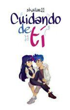 Cuidando De Ti  by skailar11