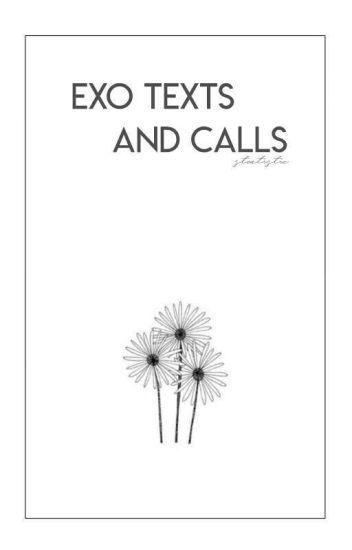 EXO TEXTS&CALLS