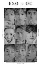 EXO [OC] One Shot Series by OrduluNil