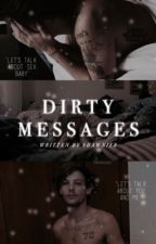 Dirty Messages by shawnier