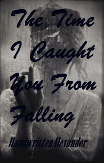 The Time I Caught You From Falling-Larry Stylinson