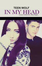 In my head (Theo Raeken FF) by _MyyAngel_