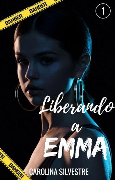 Corazones Enfrascados: Liberando a Emma© (RETIRADA EN FEBRERO PARA EDICIÓN)