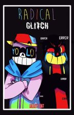 Radical Glitch [ErrorxFresh] by AlleyBlackCat