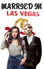 Married In Vegas(KLAUS MIKAELSON) by elaramora