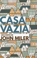 Casa Vazia by JohnMiler